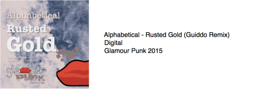 Alphabetical - Rusted Gold (Guiddo Remix)
