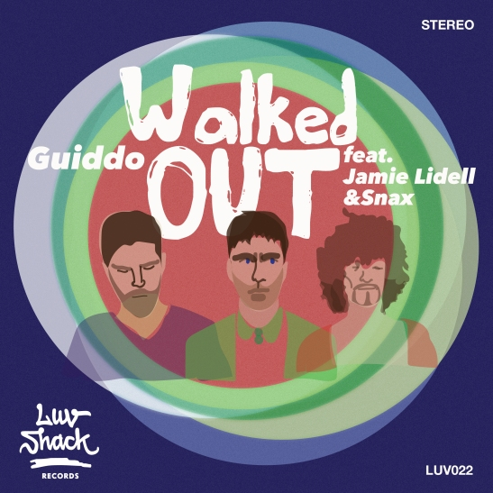 GUIDDO - WALKED OUT FEAT. JAMIE LIDELL & SNAX - LUV022-1 - COVER